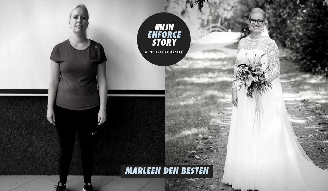 """De Enforce story van Marleen: """"Na 3 maanden 10 kg lichter"""""""