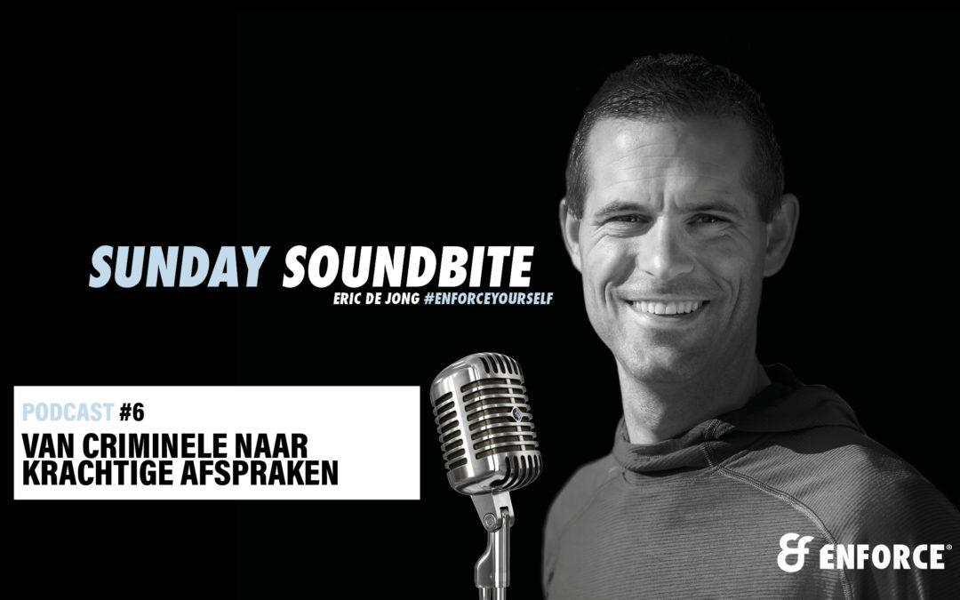 Sunday Soundbite: Criminele of krachtige afspraken