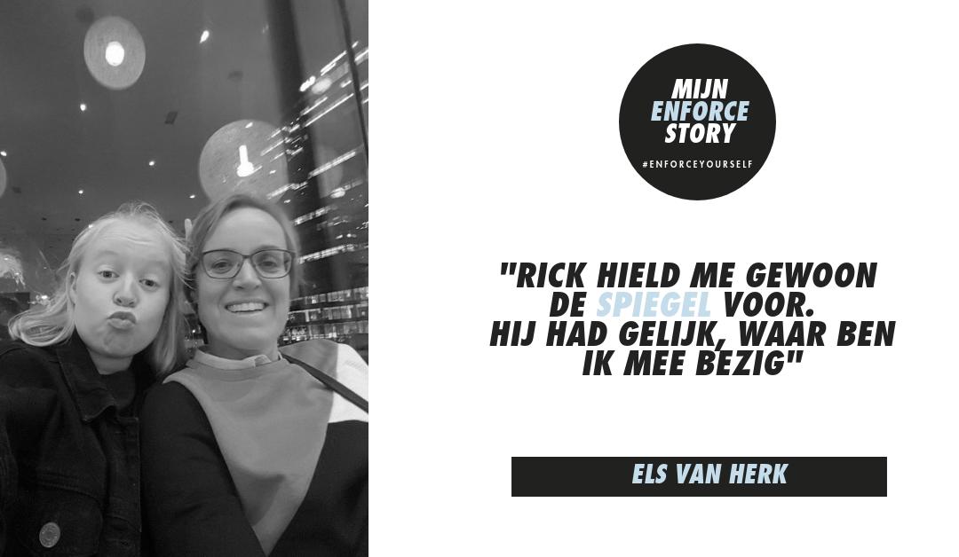 """De Enforce story van Els van Herk: """"Intensief, super, confronterend, verder dan het gaatje gaan"""""""