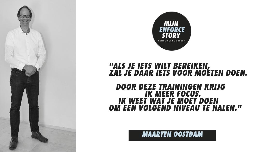 """De Enforce story van Maarten Oostdam: """"Enforce heeft de basis gelegd voor de groei die ik nu doormaak"""""""