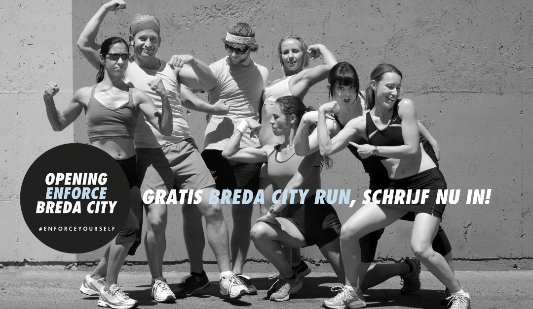 Al een tijdje non-actief, schrijf nu in voor een gratis Enforce Breda City Run