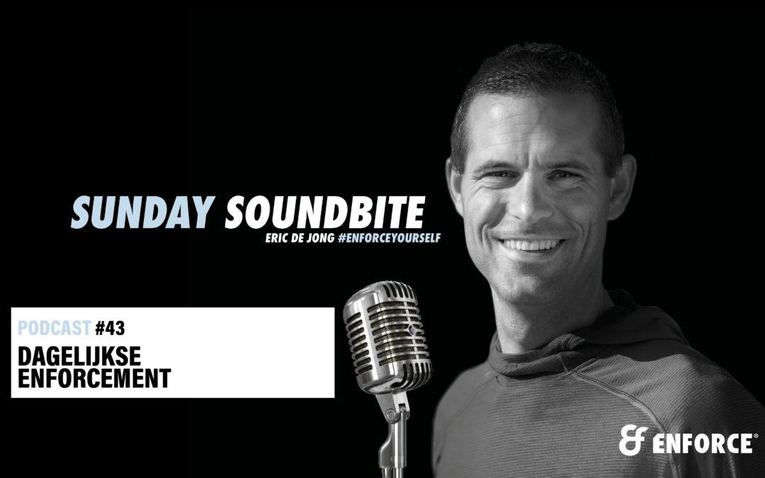 Sunday soundbite: Dagelijkse enforcement