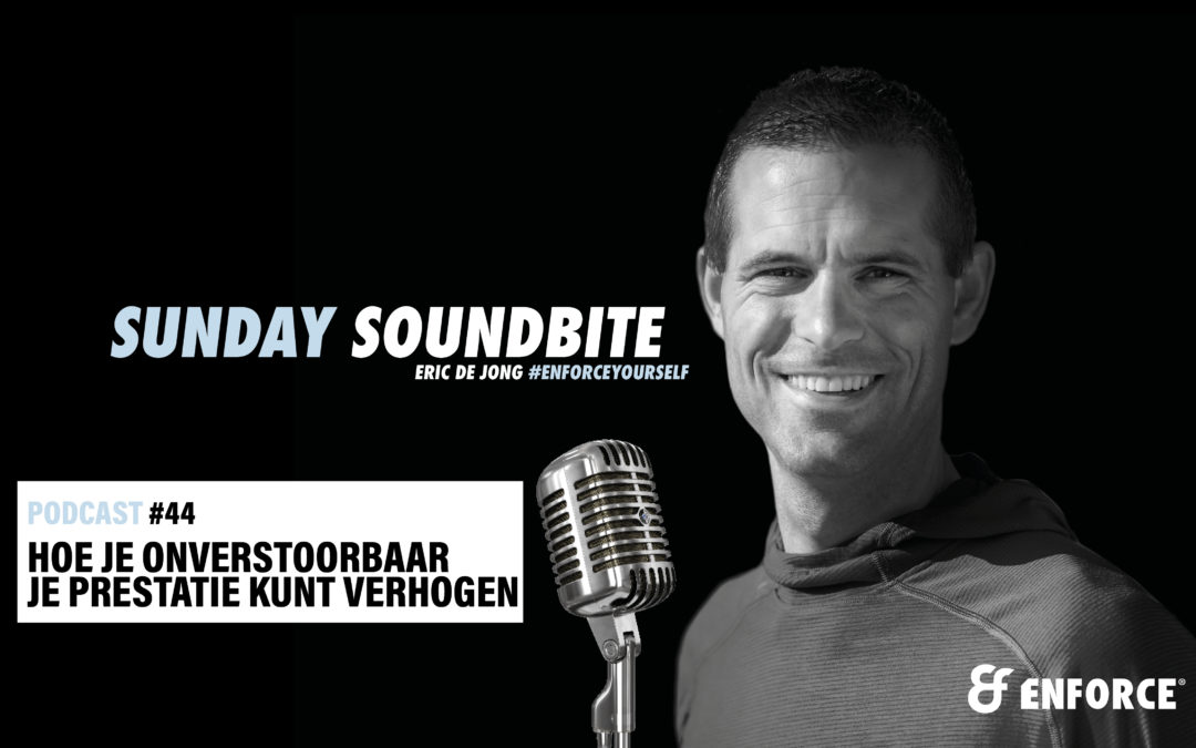 Sunday soundbite: Hoe je onverstoorbaar je prestatie kunt verhogen
