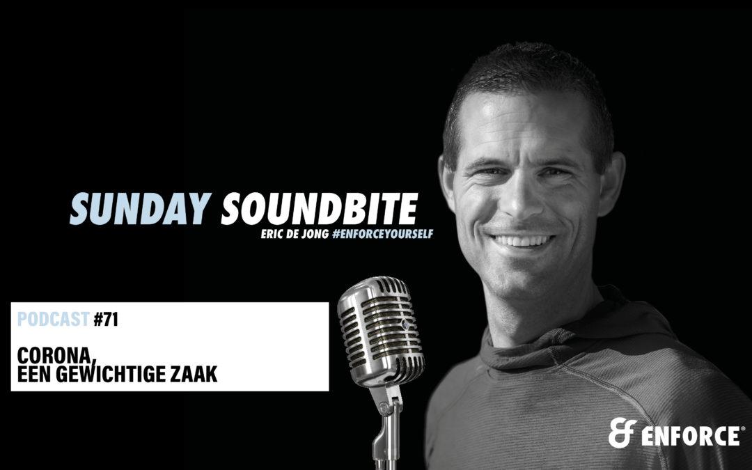 Sunday soundbite: Corona, een gewichtige zaak