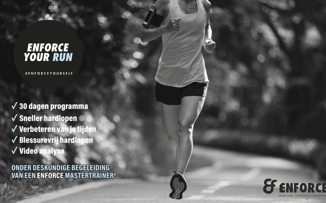 Enforce your Run: 30 dagen Run programma