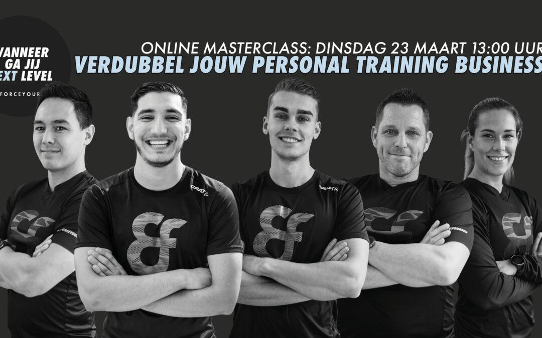 Masterclass voor Personal Trainers: Verdubbel jouw Personal Training business!